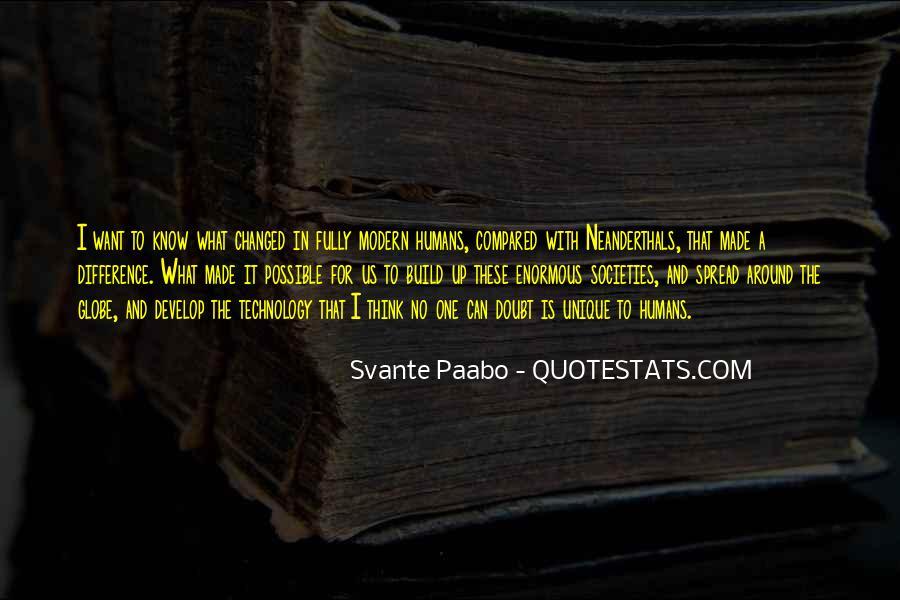 Svante Paabo Quotes #1859635