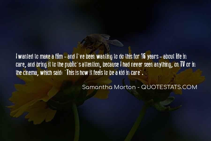 Quotes About Wanting To Know How Someone Feels #1036046