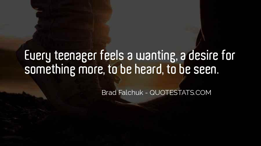Quotes About Wanting To Know How Someone Feels #1440564