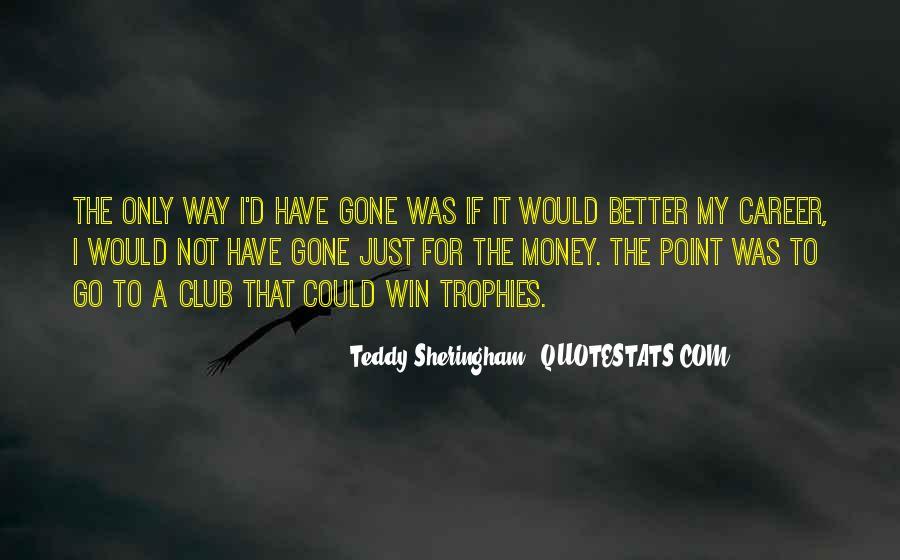 Teddy Sheringham Quotes #1302110