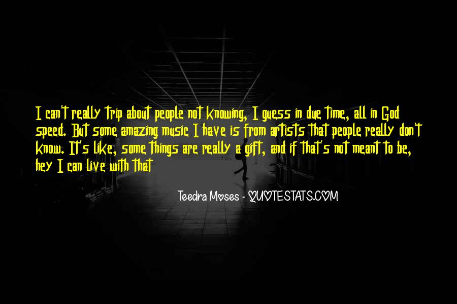 Teedra Moses Quotes #712570