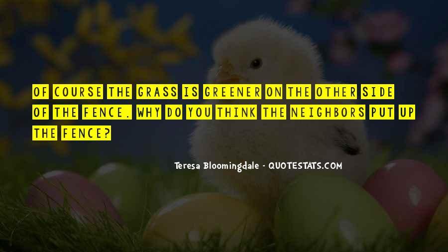 Teresa Bloomingdale Quotes #1806216