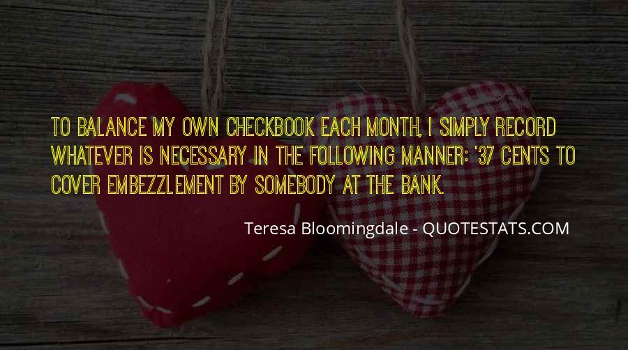 Teresa Bloomingdale Quotes #235058