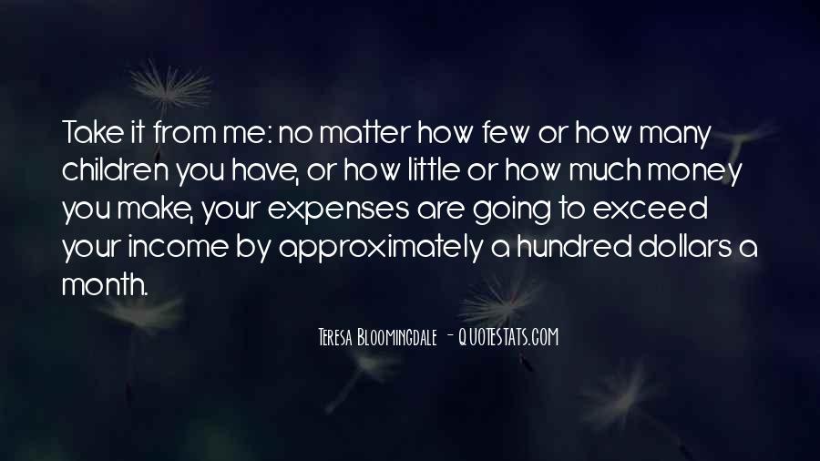 Teresa Bloomingdale Quotes #619145
