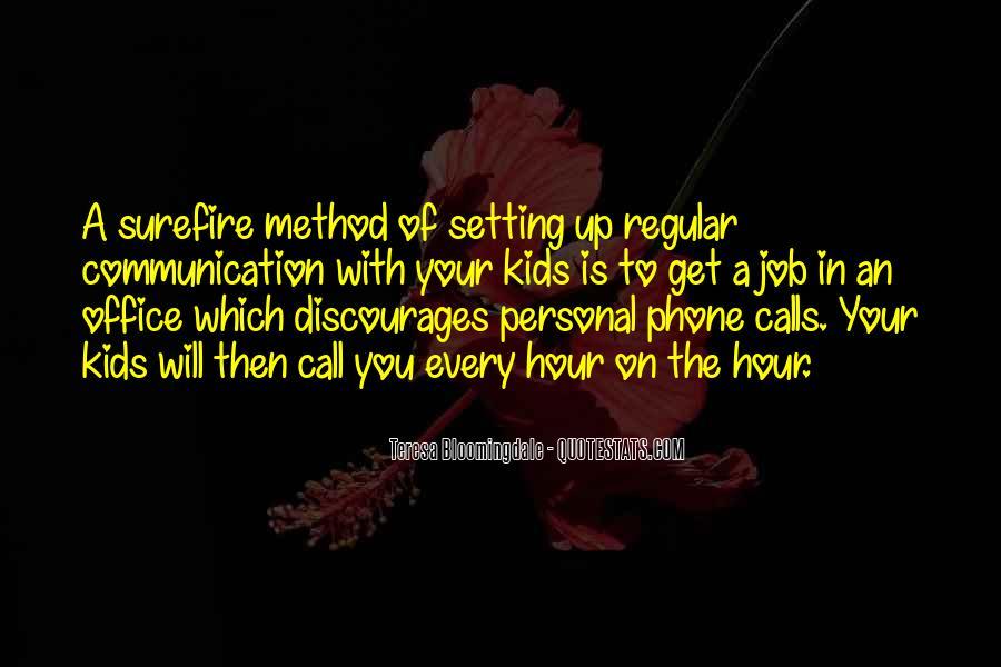 Teresa Bloomingdale Quotes #706506