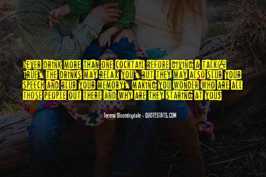Teresa Bloomingdale Quotes #723648
