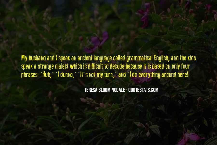 Teresa Bloomingdale Quotes #885780