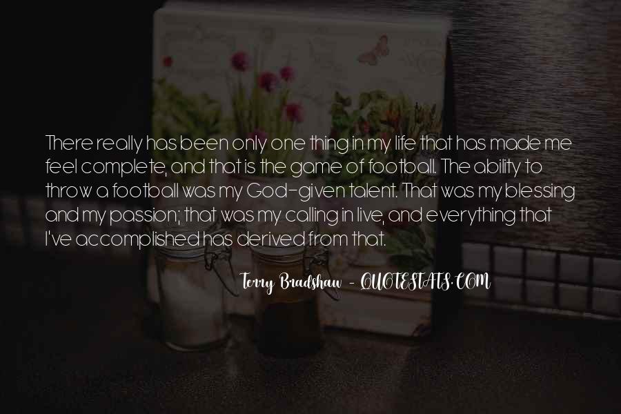 Terry Bradshaw Quotes #1260489