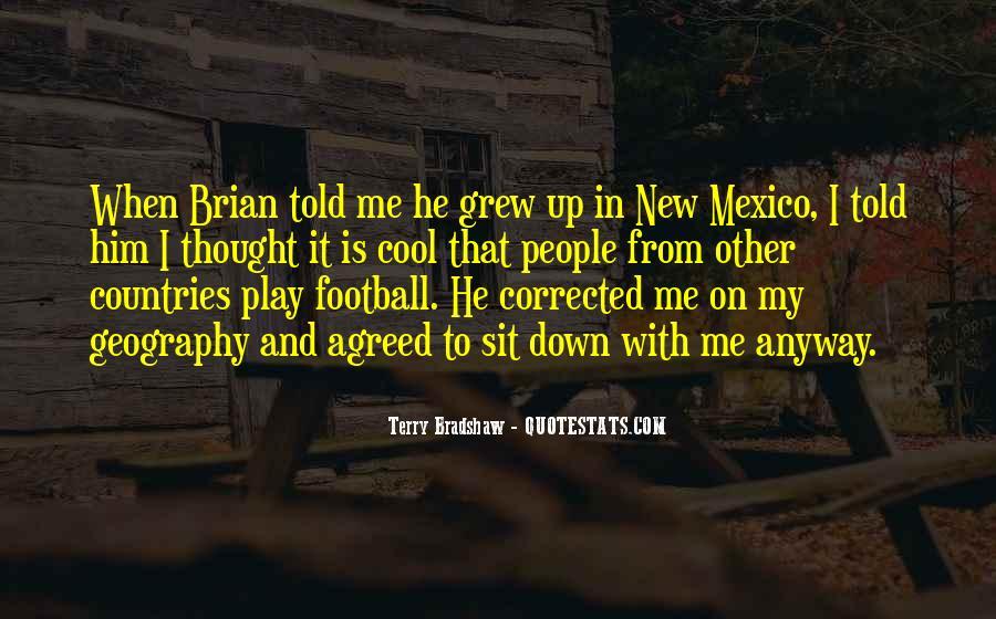 Terry Bradshaw Quotes #1370236