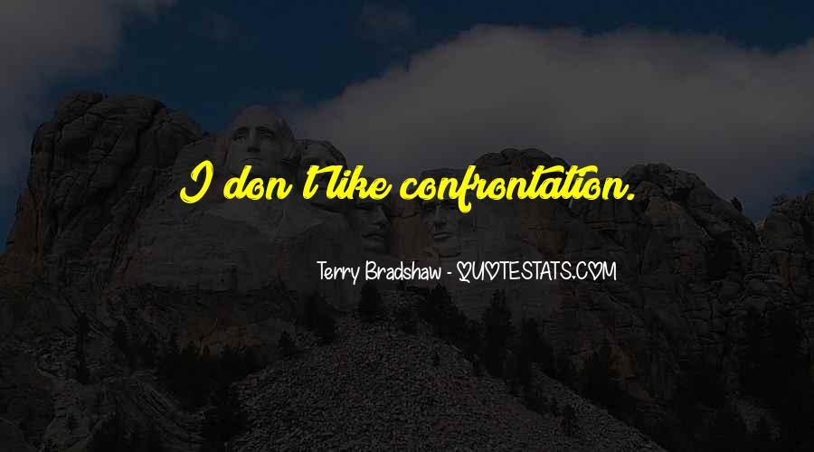 Terry Bradshaw Quotes #1522488