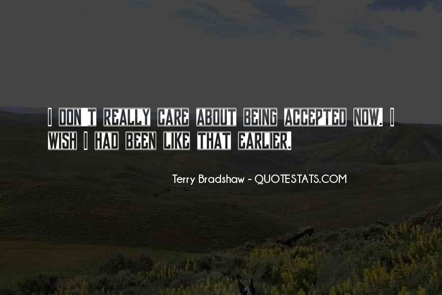 Terry Bradshaw Quotes #1730511