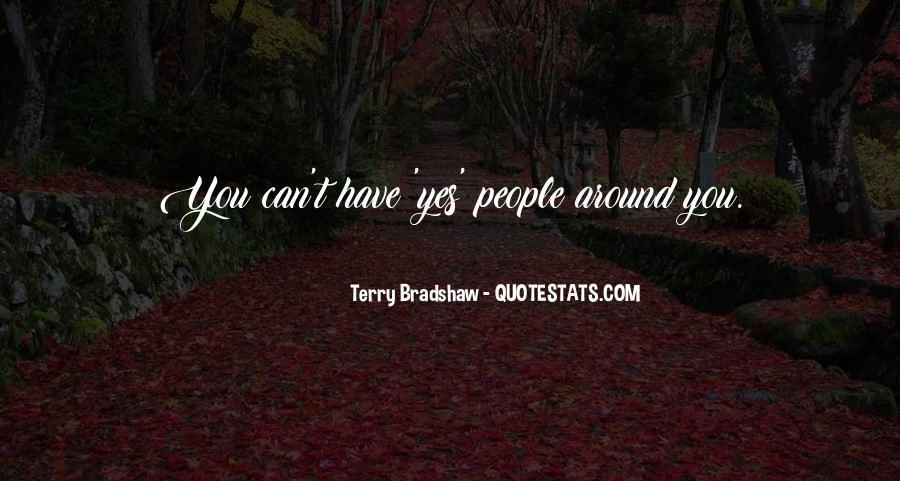 Terry Bradshaw Quotes #1771729