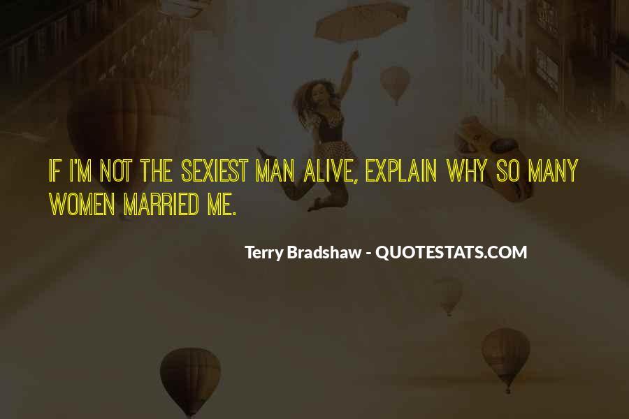 Terry Bradshaw Quotes #1794608