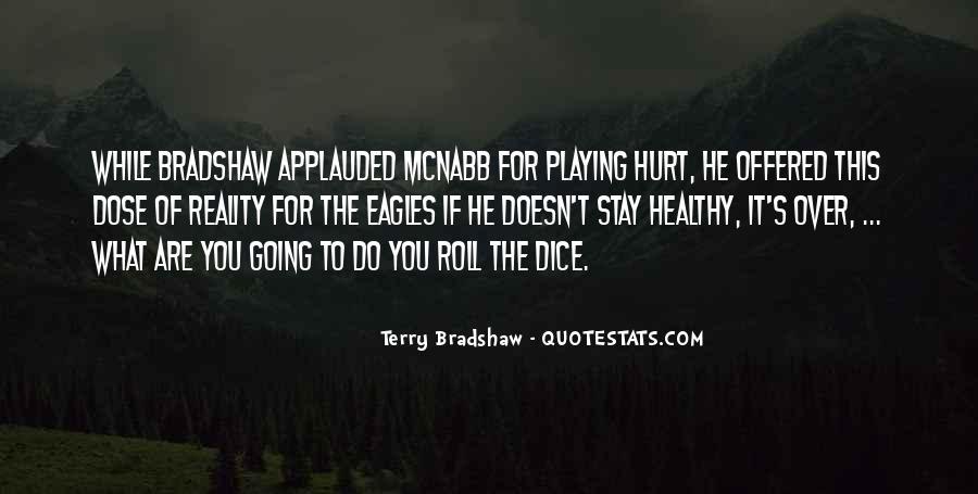 Terry Bradshaw Quotes #1842495