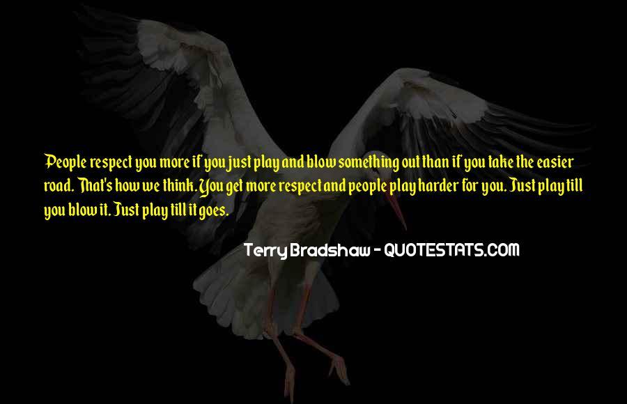Terry Bradshaw Quotes #1871164