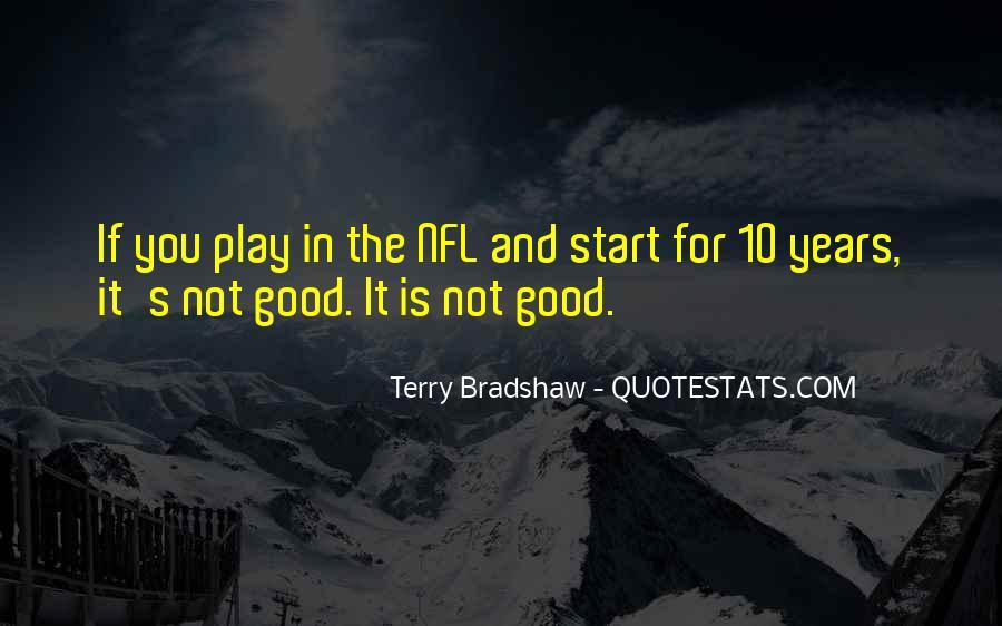 Terry Bradshaw Quotes #282234