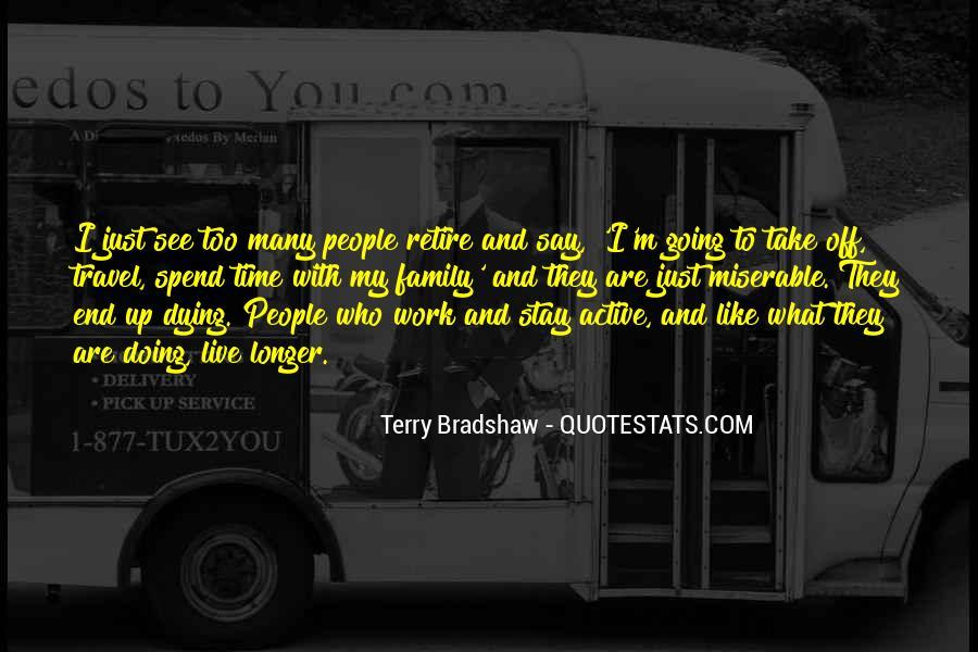 Terry Bradshaw Quotes #381062