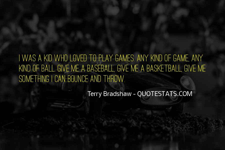 Terry Bradshaw Quotes #451734