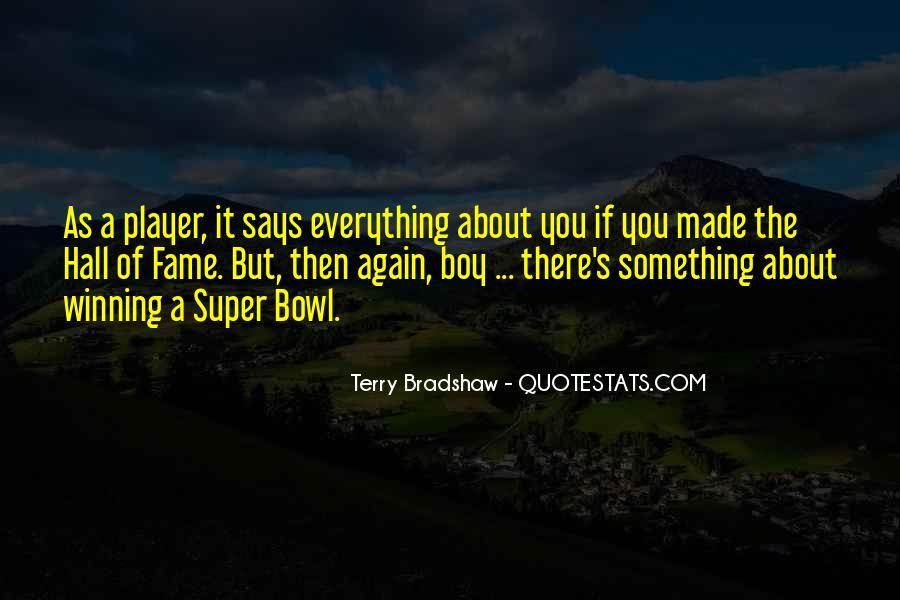 Terry Bradshaw Quotes #575718