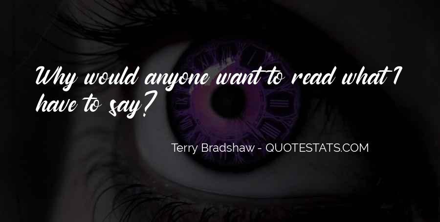 Terry Bradshaw Quotes #702053