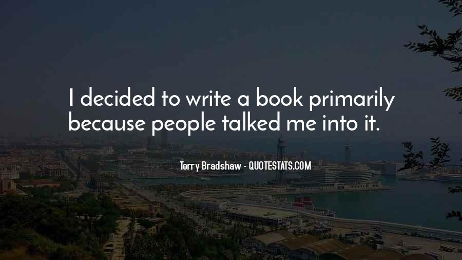 Terry Bradshaw Quotes #851689