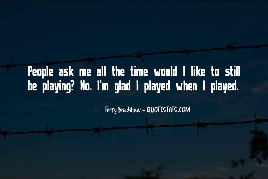 Terry Bradshaw Quotes #966199
