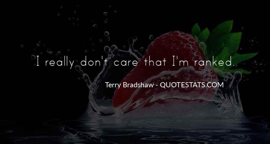 Terry Bradshaw Quotes #998983