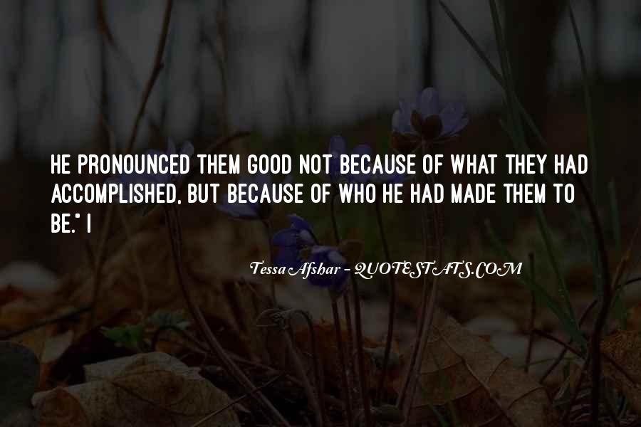 Tessa Afshar Quotes #1377731