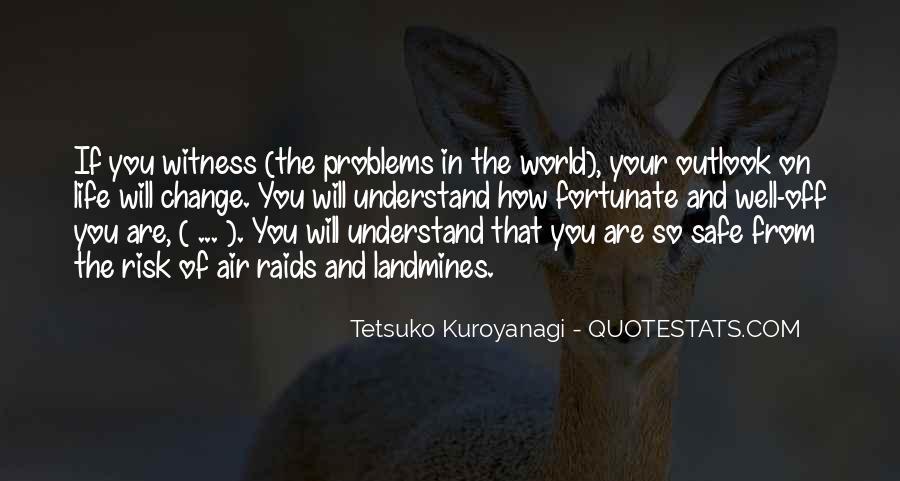 Tetsuko Kuroyanagi Quotes #1553246