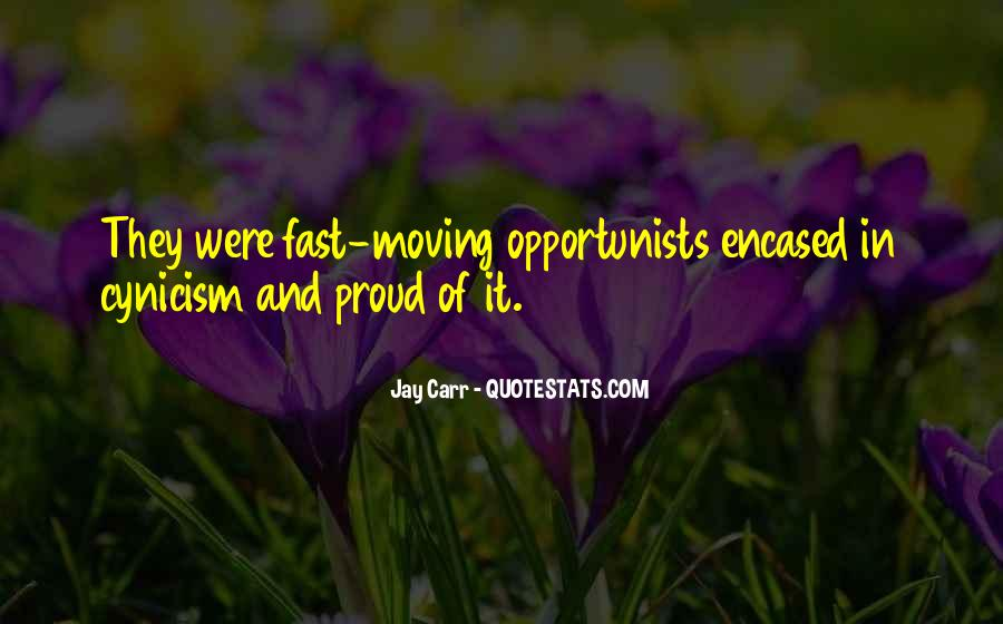 Quotes About Opportunists #103285