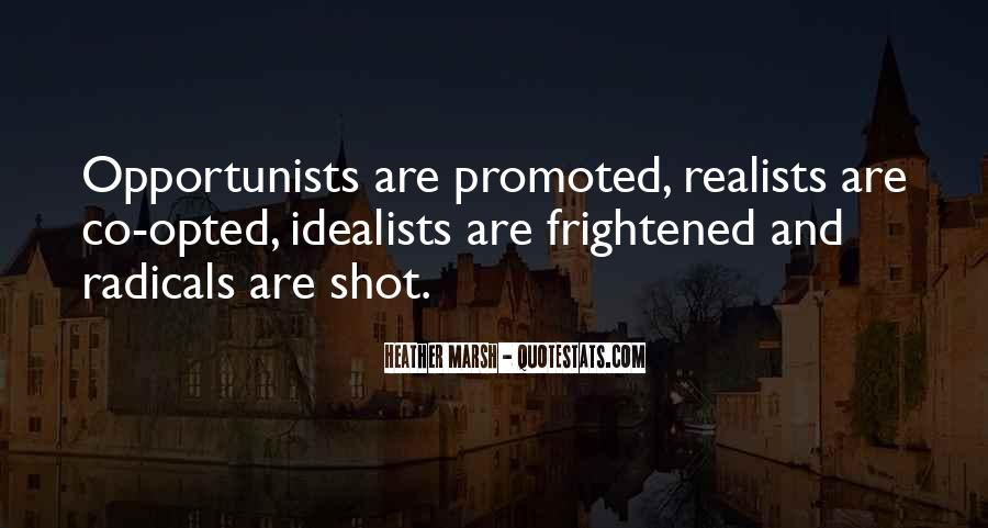 Quotes About Opportunists #1376420