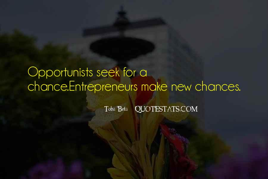 Quotes About Opportunists #259441