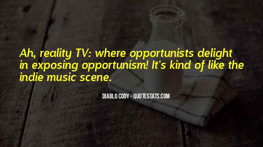 Quotes About Opportunists #815001