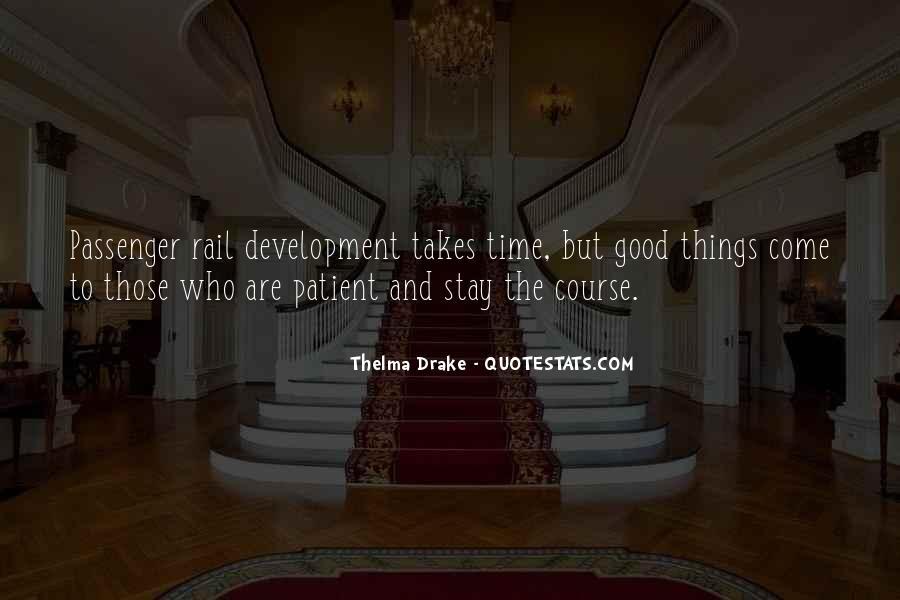 Thelma Drake Quotes #37281