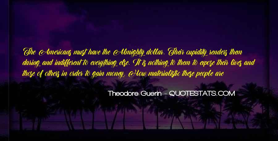 Theodore Guerin Quotes #203239