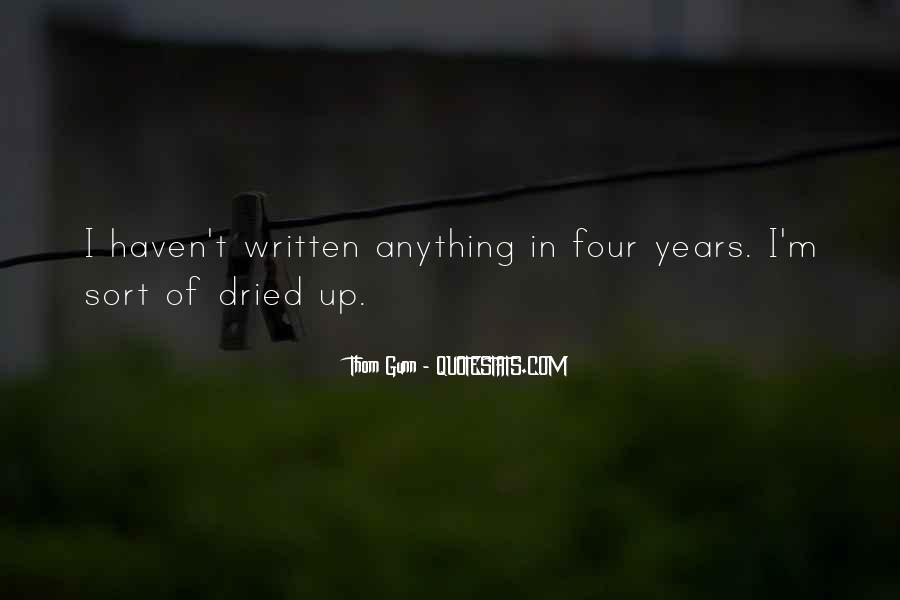Thom Gunn Quotes #1323297