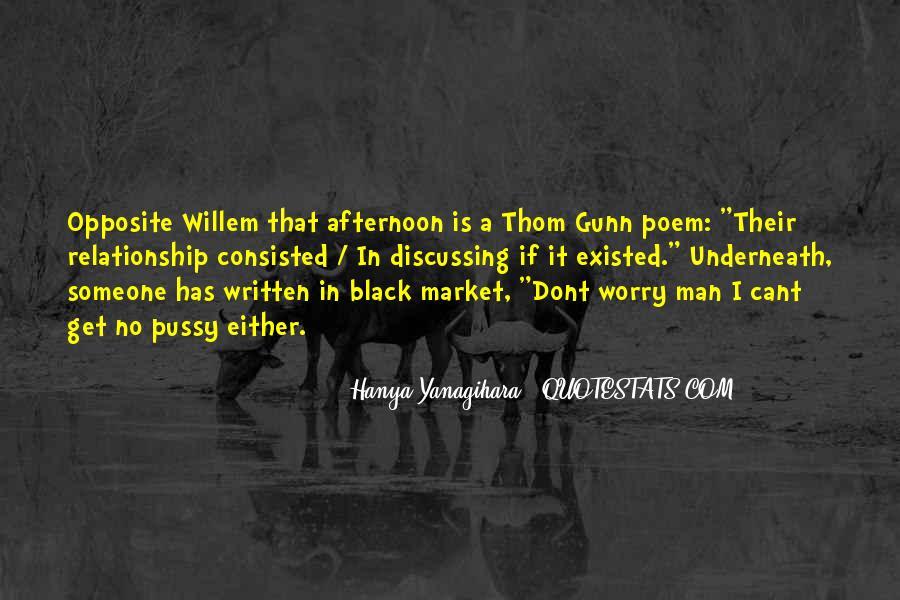 Thom Gunn Quotes #1584726