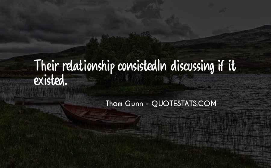 Thom Gunn Quotes #1674617