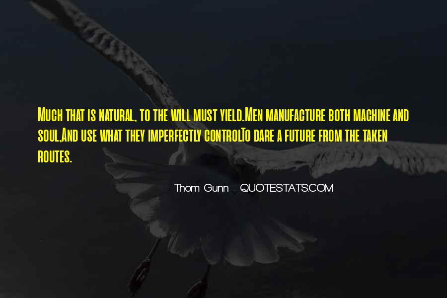 Thom Gunn Quotes #284358