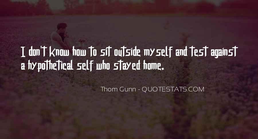 Thom Gunn Quotes #366861