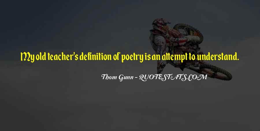 Thom Gunn Quotes #415666