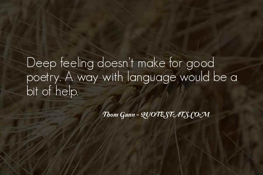 Thom Gunn Quotes #918741