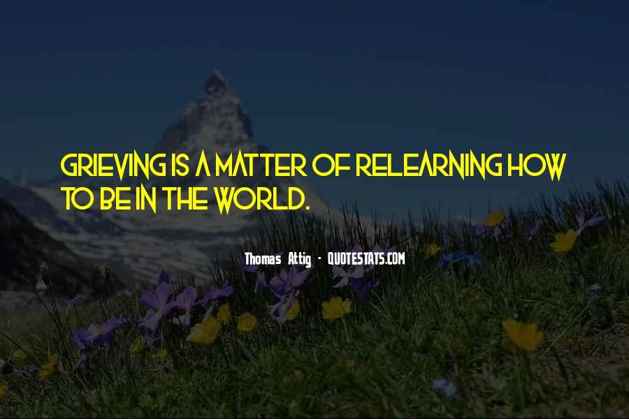 Thomas Attig Quotes #1303734