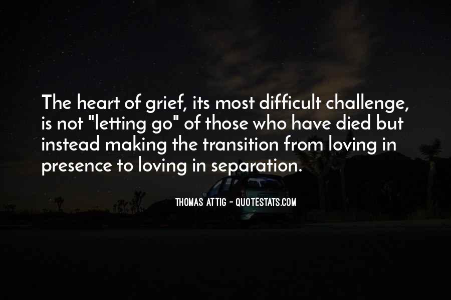 Thomas Attig Quotes #25317