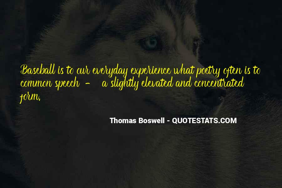 Thomas Boswell Quotes #1268935
