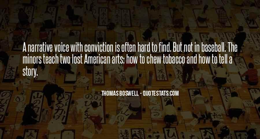 Thomas Boswell Quotes #1618538