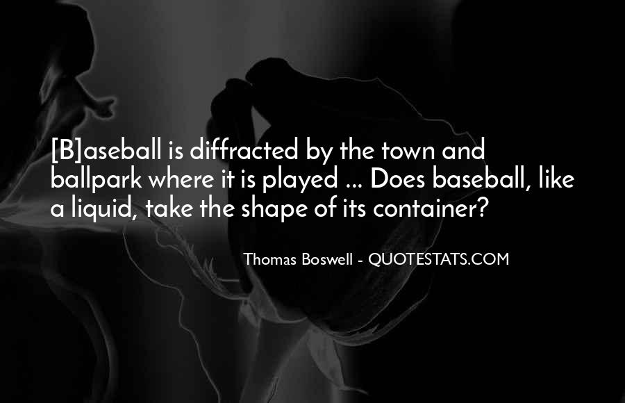 Thomas Boswell Quotes #376674