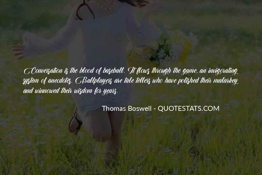 Thomas Boswell Quotes #519202