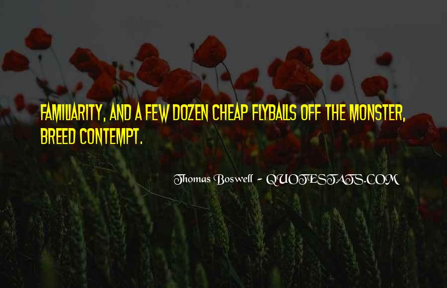 Thomas Boswell Quotes #676175