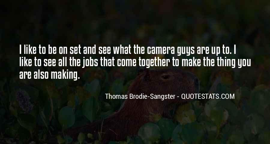 Thomas Brodie Sangster Quotes #478536
